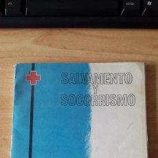 Libros antiguos: LIBRO SALVAMENTO Y SOCORRISMO - VER IMÁGENES ADICIONALES. Lote 56717616