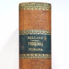 Libros antiguos: TRATADO ELEMENTAL DE FISIOLOGÍA HUMANA - J. BECLARD - MADRID AÑO 1877. Lote 56855647