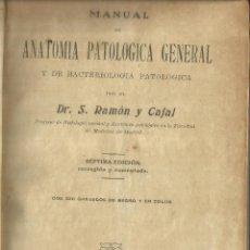 Libros antiguos: ANATOMÍA PATÓLOGIA GENERAL. DR. RAMÓN Y CAJAL. IMPRENTA DE JUAN PUEYO. MADRID. 1922. Lote 56913610