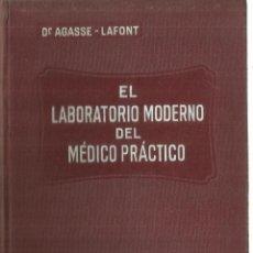 Libros antiguos: EL LABORATORIO MODERNO DEL MÉDIO PRÁCTICO. DR. AGASSE-LAFONT. MONDE MÉDICAL. BARCELONA1933. Lote 56913678