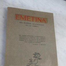 Libros antiguos: EMETINA SUS DIVERSAS APLICACIONES EN CLINICA - EXLIBRIS Nº 7799 - AÑO 1931. Lote 57039985