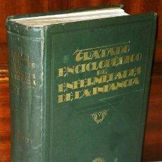 Libros antiguos: ENFERMEDADES DE LA INFANCIA TOMO 2 POR PFAUNDLER Y SCHLOSSMANN DE ED. FRANCISCO SEIX, BARCELONA 1932. Lote 57084529