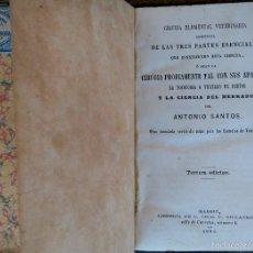 Libros antiguos: CIRUGIA VETERINARIA CON SUS APARATOS,TOCOLOGIA Y TRATADO DE PARTOS,SIGLO XIX,AÑO 1863,MEDICINA,RARO. Lote 57217922