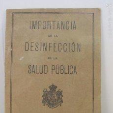 Libros antiguos: IMPORTANCIA DE LA DESINFECCION EN LA SALUD PUBLICA. MADRID 1926. Lote 57474946