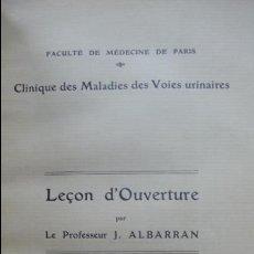 Libros antiguos: LEÇON D'OUVERTURE. J. ALBARRAN. CLINIQUE DES MALADIES DES VOIES URINAIRES. 1906.. Lote 57483776