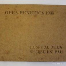 Libros antiguos: HOSPITAL DE LA SANTA CREU I SANT PAU. OBRA CINTÍFICA ANY 1936.. Lote 57530174