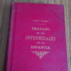 Libros antiguos: TRATADO DE ENFERMEDADES DE LA INFANCIA - POR JULIO COMBY 1899. Lote 57536646