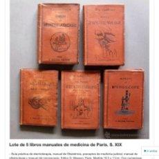 Libros antiguos: LOTE DE 5 LIBROS MANUALES DE MEDICINA. PARÍS. S. XIX. Lote 57562504