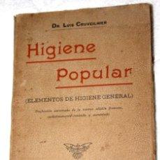 Libros antiguos: HIGIENE POPULAR (ELEMENTOS DE HIGIENE GENERAL) 1920? DR. LUIS CRUVEILHIER. CASA ED. MAUCCI. 223 PG . Lote 57687211