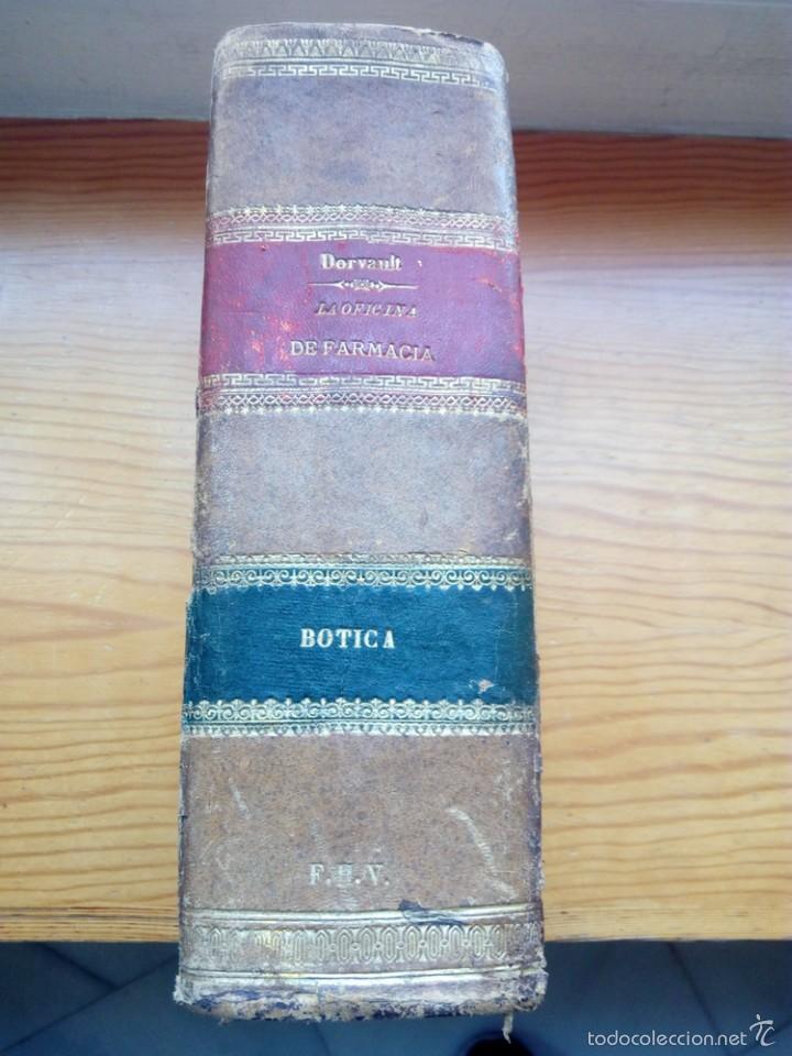 Libros antiguos: DORVAULT, BOTICA LA OFICINA DE FARMACIA.PRIMERA EDICION. - Foto 2 - 57719017