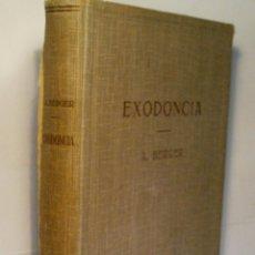 Libros antiguos: EXODONCIA. BERGER ADOLPH. 1934. Lote 57764292