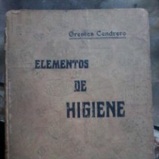 Libros antiguos: ELEMENTOS DE HIGIENE-ORESTES CENDRERO-1935. Lote 57806590