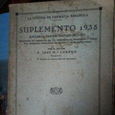 Libros antiguos: SUPLEMENTO 1935-ANUARIO FARMACEUTICO MEDICO. Lote 57926394