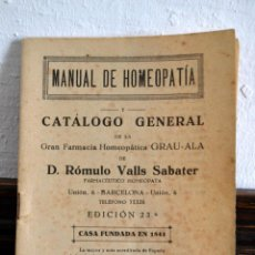 Libros antiguos: MANUAL DE HOMEOPATIA CATALOGO GENERAL * GRAU - ALA * ROMULO VALLS SABATER. Lote 57948764