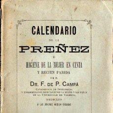 Libros antiguos: CAMPÁ : CALENDARIO DE LA PREÑEZ O HIGIENE DE LA MUJER ENCINTA Y RECIÉN PARIDA (VALENCIA, 1881). Lote 57954420