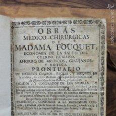Libros antiguos: OBRAS MEDICO-CHIRURGICAS DE MADAMA FOUQUET, ECONOMIA DE LA SALUD... TOMO I. 1748.. Lote 58152314
