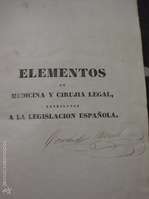 Libros antiguos: ELEMENTOS DE MEDICINA Y CIRUJIA LEGAL-PEIRO RODRIGO-ZARAGOZA AÑO 1832-DESPLEGABLES-VER FOTOS-(XL-50) - Foto 3 - 58191781