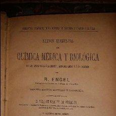 Libros antiguos: NUEVOS ELEMENTOS DE QUIMICA MEDICA Y BIOLOGICA APLICACIONES HIGIENE, MEDICINA LEGAL Y FARMACIA. 1891. Lote 58245962