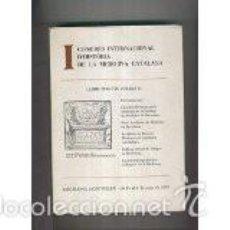 Libros antiguos: I CONGRÉS DE LA MEDICINA CATALANA. VOLUM 1. Lote 58266913