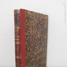 Libros antiguos: EL CIRUJANO DENTISTA. TOMO I. IGNACIO ROJAS Y QUINTANA. 1887. Lote 58362974