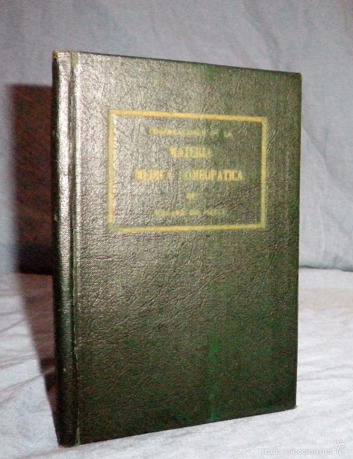 MATERIA MEDICA HOMEOPATICA - AÑO 1925 - DR.WILLARD IDE PIERCE · MUY RARO. (Libros Antiguos, Raros y Curiosos - Ciencias, Manuales y Oficios - Medicina, Farmacia y Salud)