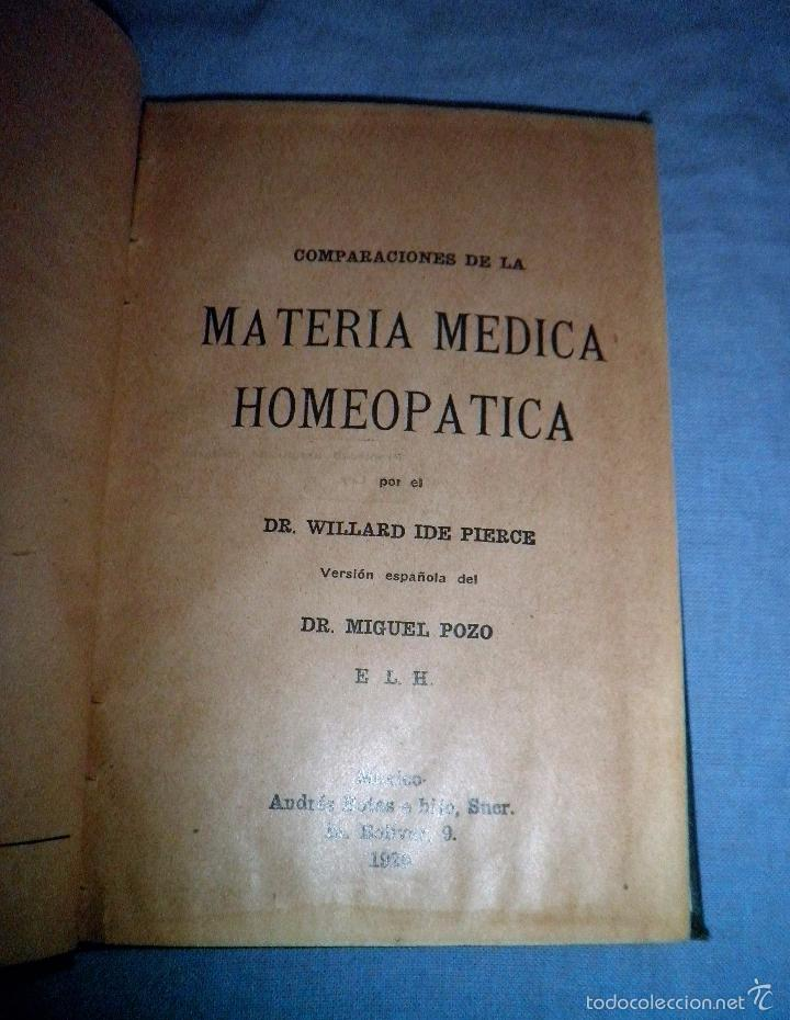 Libros antiguos: MATERIA MEDICA HOMEOPATICA - AÑO 1925 - DR.WILLARD IDE PIERCE · MUY RARO. - Foto 2 - 246485110