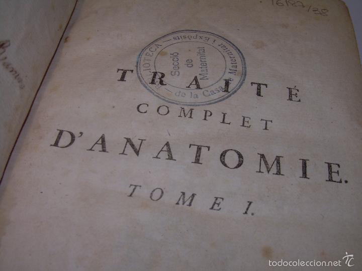 Libros antiguos: LIBRO TAPAS DE PIEL......TRATADO COMPLETO DE ANATOMIA (FRANCES).......AÑO. 1.775 - Foto 3 - 59072490