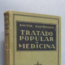Libros antiguos: TRATADO POPULAR DE MEDICINA. DR. SAIMBRAUM. ILUSTRADO. Lote 59574171