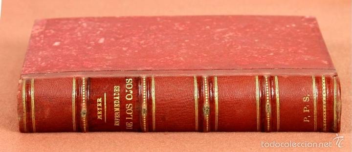 Libros antiguos: 7920 - TRATADO PRÁCTICO DE LAS ENFERMEDADES DE LOS OJOS. MEYER. EDI. MOYA Y PLAZA. 1875. - Foto 8 - 59974927
