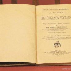 Libros antiguos: 7930 - LA HIGIENE DE LOS ÓRGANOS VOCALES. SIR MORELL. EDIT. CARLOS BAILLY-BAILLIERE. 1888.. Lote 60034651
