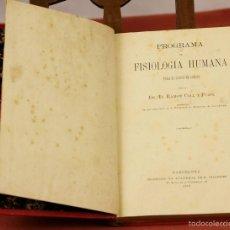 Libros antiguos: 7938 - PROGRAMA DE FISIOLOGIA HUMANA. RAMÓN COLL. TIP. LA ACADEMIA DE E. ULLASTRES. 1882.. Lote 60058335