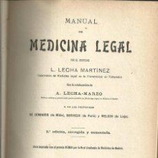Libros antiguos: MANUAL DE MEDICINA LEGAL L.LECHA MARTINEZ.TII. CATEDRA FORENSE VALLADOLID. NICOLAS MOYA MADRID 1912. Lote 60087735