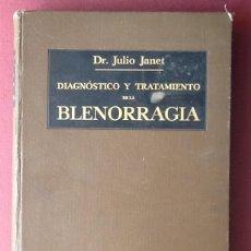 Libros antiguos: DIAGNOSTICO Y TRATAMIENTO DE LA BLENORRAGIA. 1931.EL ENVIO CERTIFICADO ESTA INCLUIDO.. Lote 60189111