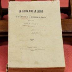 Libros antiguos: 7943 - LA LUCHA POR LA SALUD. JOSÉ M. ÁLVAREZ. IMP. DE M. BIEDMA É HIJO. 1896.. Lote 60222459