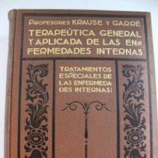 Libros antiguos: L-1358.TERAPEUTICA GENERAL Y APLICADA DE LAS ENFERMEDADES INTERNAS. PABLO KRAUSE. TOMO II. 1929.. Lote 60348967