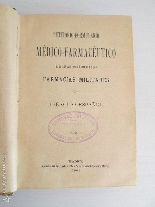 Libros antiguos: PETITORIO - FORMULARIO. MEDICO - FARMACEUTICO. FARMACIAS MILITARES DEL EJERCITO EPAÑOL. 1907 - Foto 13 - 60437991