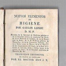 Libros antiguos: NUEVOS ELEMENTOS DE HIGIENE POR CARLOS LONDE. TOMO II. MADRID. 1829. ENCUADERNACION ESPAÑOLA. Lote 60770819