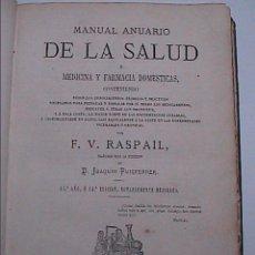 Libros antiguos: MANUAL DE LA SALUD.1876. F.V.RASPAIL. FARMACOPEA DOMÉSTICA Y USOS MEDICO-QUIRURGICOS.. Lote 60949723