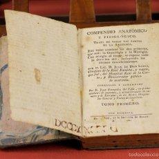 Libros antiguos: LP-306 - COMPENDIO ANTÓMICO Y FISIOLÓGICO. TOMO I. JUAN DE DIOS LOPEZ. IMP. AZNAR. 1806.. Lote 61266831