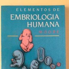 Libros antiguos: ELEMENTOS DE EMBRIOLOGÍA HUMANA. INTERAMERICANA. Lote 61898856
