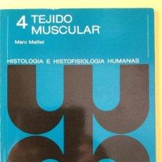 Libros antiguos: TEJIDO MUSCULAR. N* 4. AC.. Lote 187584812