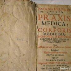 Libros antiguos: PRAXIS MEDICA 1600-1700. Lote 62728808