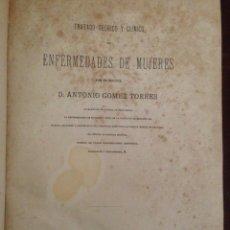Libros antiguos: ENFERMEDADES DE MUJERES, GOMEZ TORRES. Lote 62731308