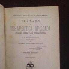Libros antiguos: TRATADO DE TERAPEUTICA APLICADA, FONSSAGRIVES. Lote 62731844
