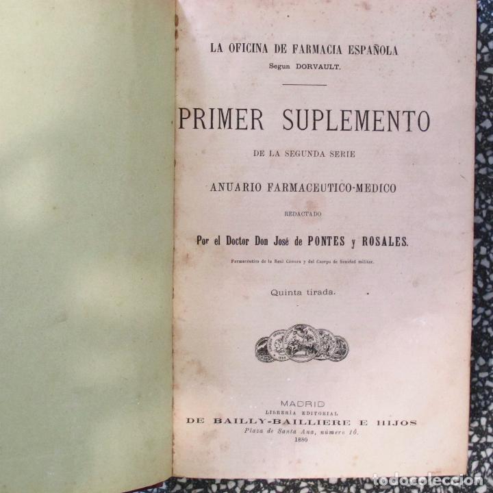Libros antiguos: Libro antiguo La oficina de farmacia dorvault 1880 bailliere pontes y rosales madrid suplemento - Foto 3 - 62908316