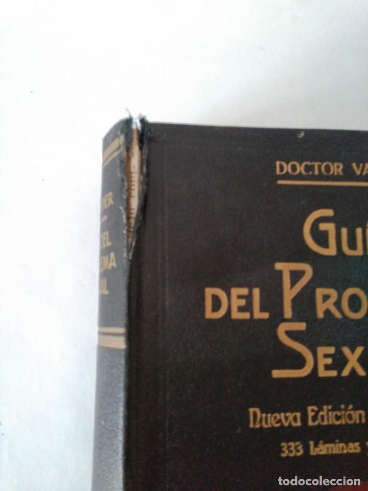 GUIA DEL PROBLEMA SEXUAL - DOCTOR VANDER - 1935 - 333 ILUSTRACIONES ORIGINALES - 2ª EDICION (Libros Antiguos, Raros y Curiosos - Ciencias, Manuales y Oficios - Medicina, Farmacia y Salud)