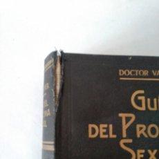Libros antiguos: GUIA DEL PROBLEMA SEXUAL - DOCTOR VANDER - 1935 - 333 ILUSTRACIONES ORIGINALES - 2ª EDICION. Lote 62913160