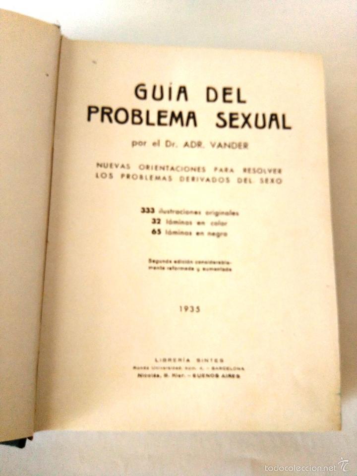 Libros antiguos: GUIA DEL PROBLEMA SEXUAL - DOCTOR VANDER - 1935 - 333 ILUSTRACIONES ORIGINALES - 2ª EDICION - Foto 3 - 62913160