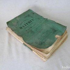 Libros antiguos: TRATADO ELEMENTAL MATERIA FARMACEUTICA VEGETAL - ANTONIO MALLO Y SANCHEZ - 1872. Lote 63263620