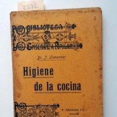 Libros antiguos: HIGIENE DE LA COCINA. J LEMONNIER. VERSION ESPAÑOLA RICARDO WENZEL . NUTRICION . SALUD ALIMENTARIA. Lote 63526044